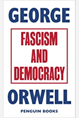 Fascism and Democracy (Great Orwell) Kindle Edition
