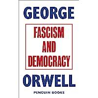 Fascism and democracy: George Orwell