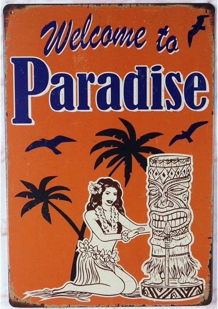 Welcome to Paradise Hawaii Tiki Themed Bar Decorative Metal Sign 20 x 30 cm