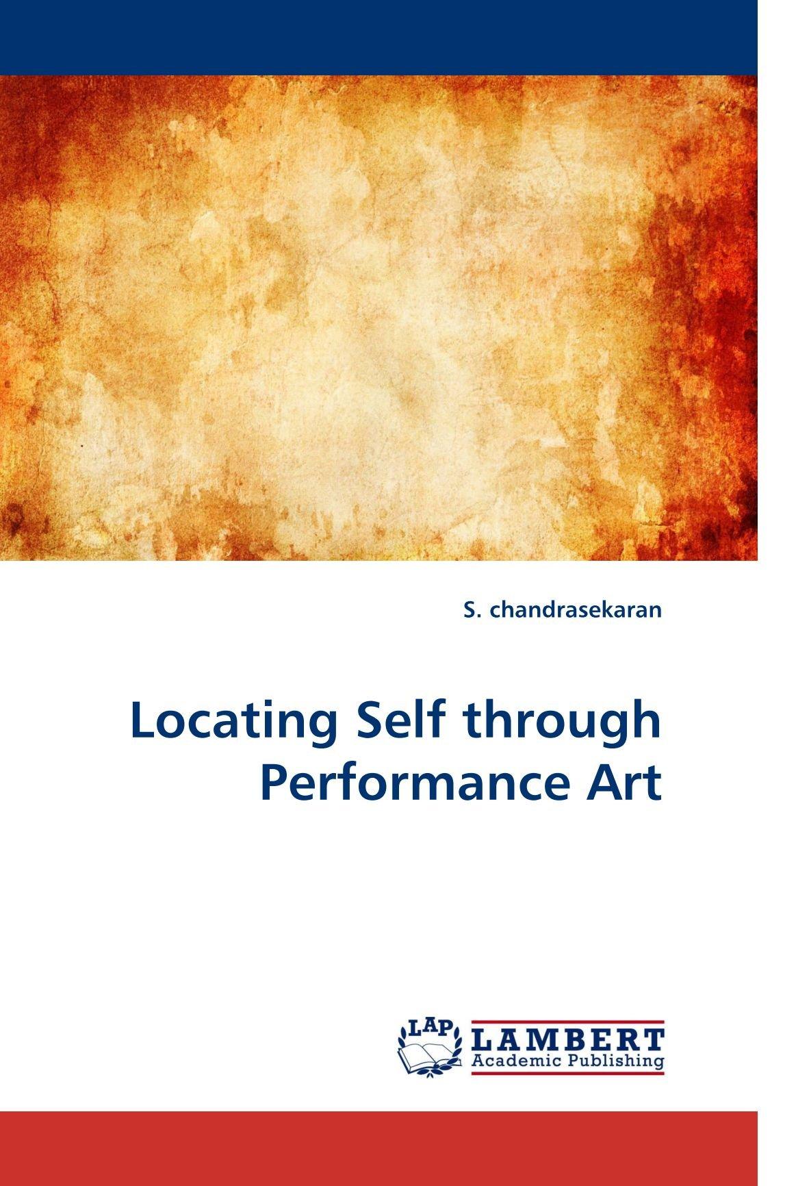 Download Locating Self through Performance Art ebook