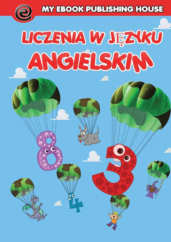 Download Liczenie W Języku Angielskim (Polish Edition) ePub fb2 book