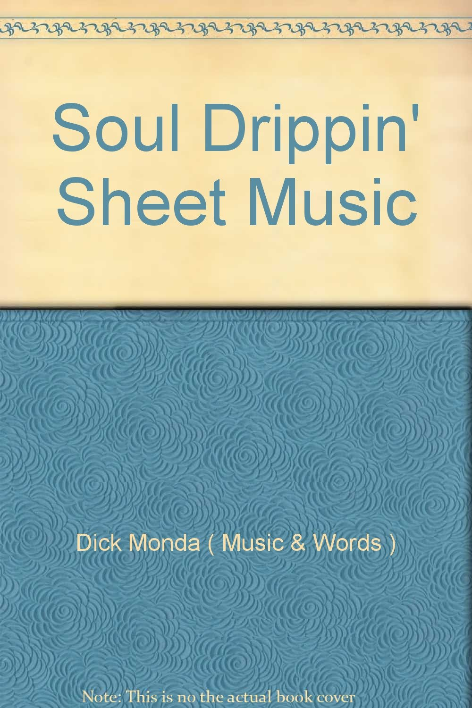 Soul Drippin' Sheet Music