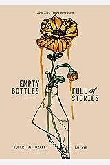 Empty Bottles Full of Stories Paperback