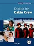 Express English for cabin crew. Student's book. Per le Scuole superiori. Con Multi-ROM