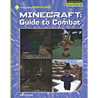 Minecraft: Guide to Combat (21st Century Skills Innovation Library: Unofficial Guides)