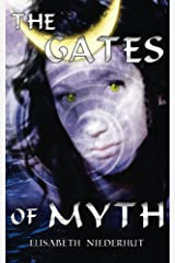 The Gates Of Myth (Sirena's Children Book 4) Kindle Edition