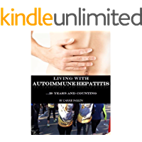 Living with Autoimmune Hepatitis: 20 Years and Counting