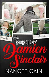 The Redirection of Damien Sinclair (A Pine Bluff Novel)