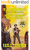 U.S. Marshal Shorty Thompson - Deputy Sheriff John Dunow: Tales of the Old West Book 65