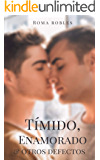 Tímido, enamorado y otros defectos: Novela romántica y erótica gay