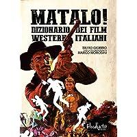 Matalo! Dizionario dei film western italiani