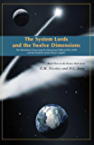 The System Lords and the Twelve Dimensions (THE DISCOVERING YOUR ESSENCE PATH SERIES Book 3) (English Edition)