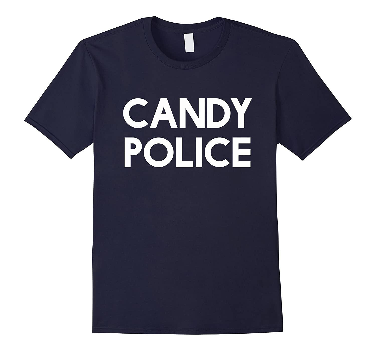 Candy Police Funny Shirt Mom or Dad - Halloween Costume Tee-T-Shirt