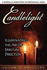 Candlelight: Illuminating the Art of Spiritual Direction (Spiritual Directors International) Paperback