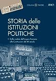 Storia delle Istituzioni Politiche: Dalla caduta dell'Impero Romano alle Costituzioni del XX secolo (Il timone)