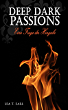Deep Dark Passions: Eine Frage der Hingabe (German Edition)