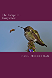 The Escape To Everywhere (English Edition)