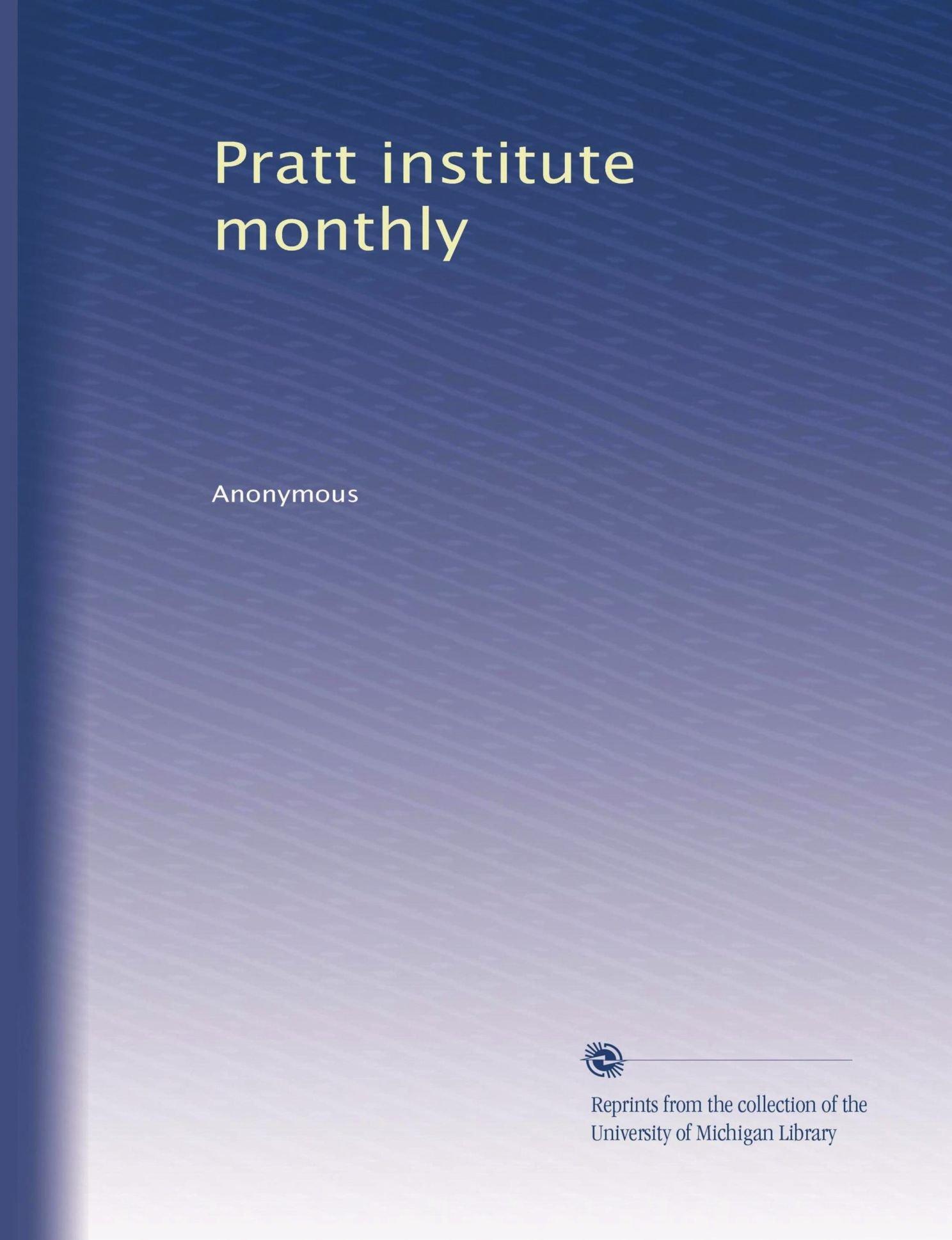 Download Pratt institute monthly (Volume 5) PDF