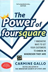 The Power of foursquare: 7 Innovative Ways to Get Your Customers to Check In Wherever They Are Paperback