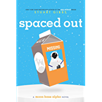 Spaced Out (Moon Base Alpha Book 2)