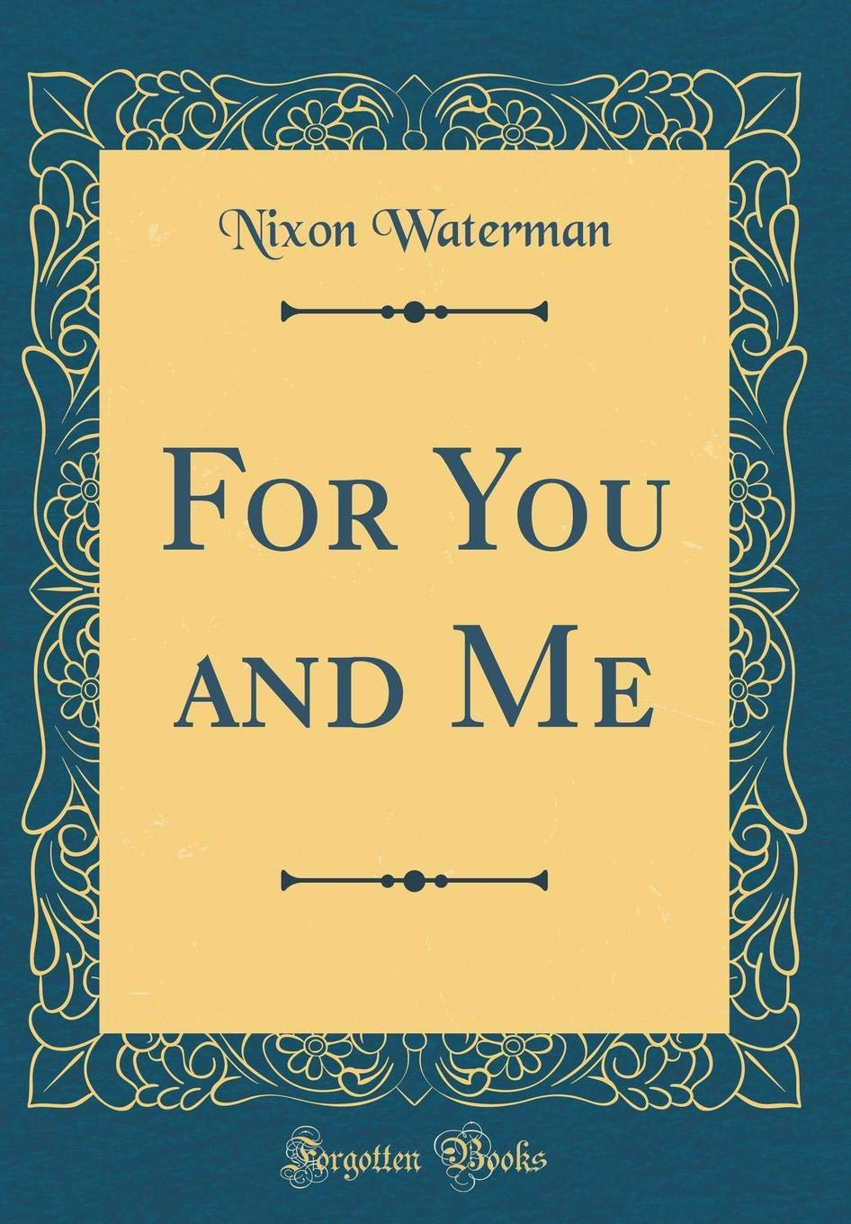 Read Online For You and Me (Classic Reprint) ebook