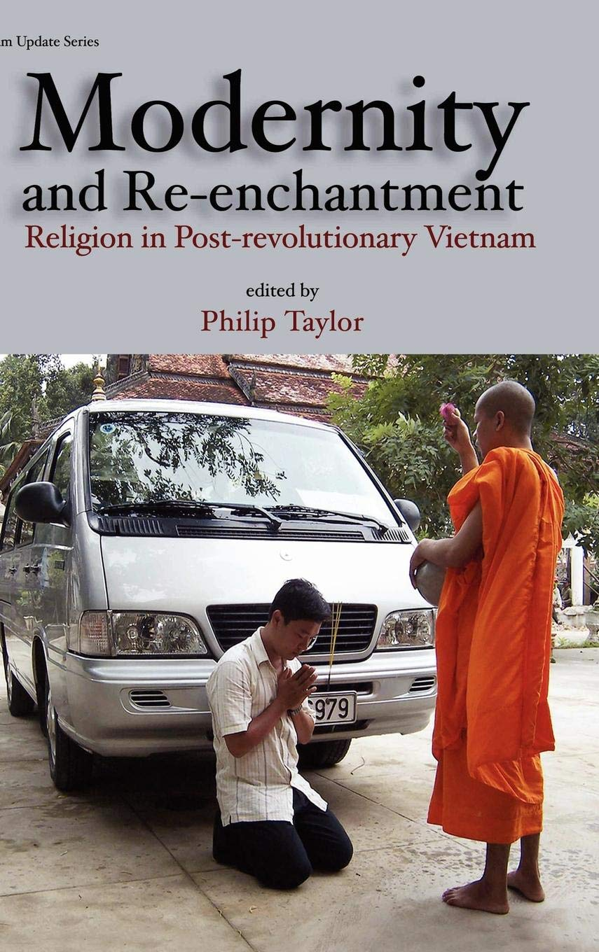 Read Online Modernity and Re-Enchantment: Religion in Post-Revolutionary Vietnam PDF