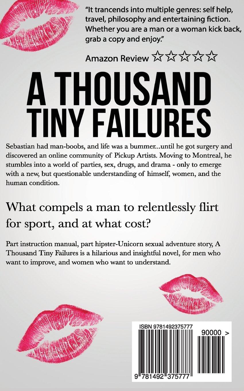 A Thousand Tiny Failures