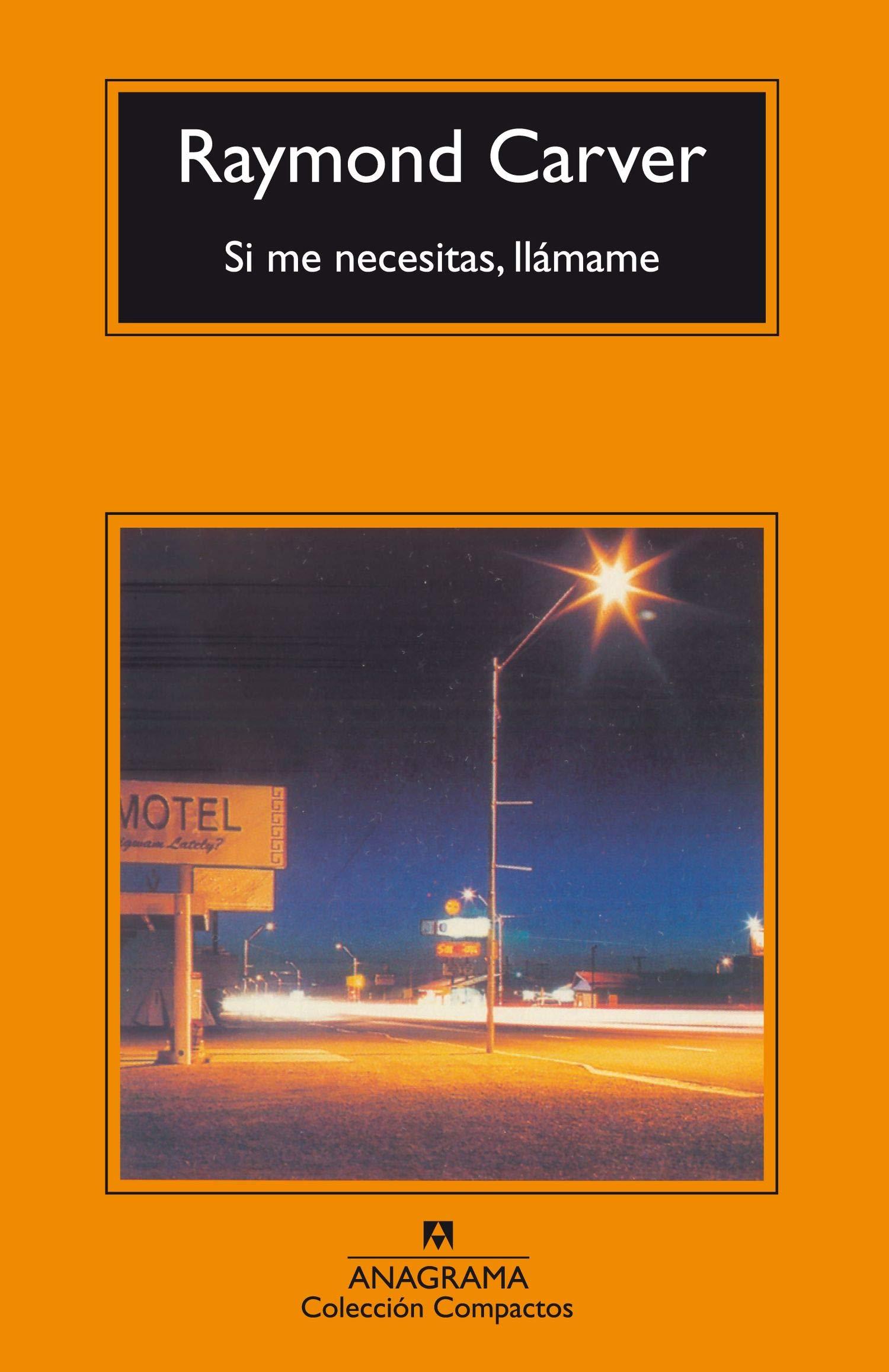 Download Si Me Necesitas, Llamame (Compactos Anagrama) (Spanish Edition) pdf epub