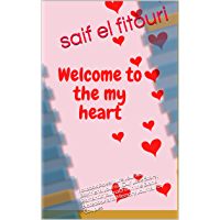 Welcome to the my heart: notbook,Adventure Journal, Boyfriend Journal,Our Love Story, Romantic  journal,Fill in the Blank Notebook and Memory Journal for Couples (English Edition)