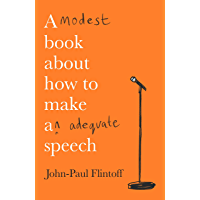 A Modest Book About How to Make an Adequate Speech (English Edition)