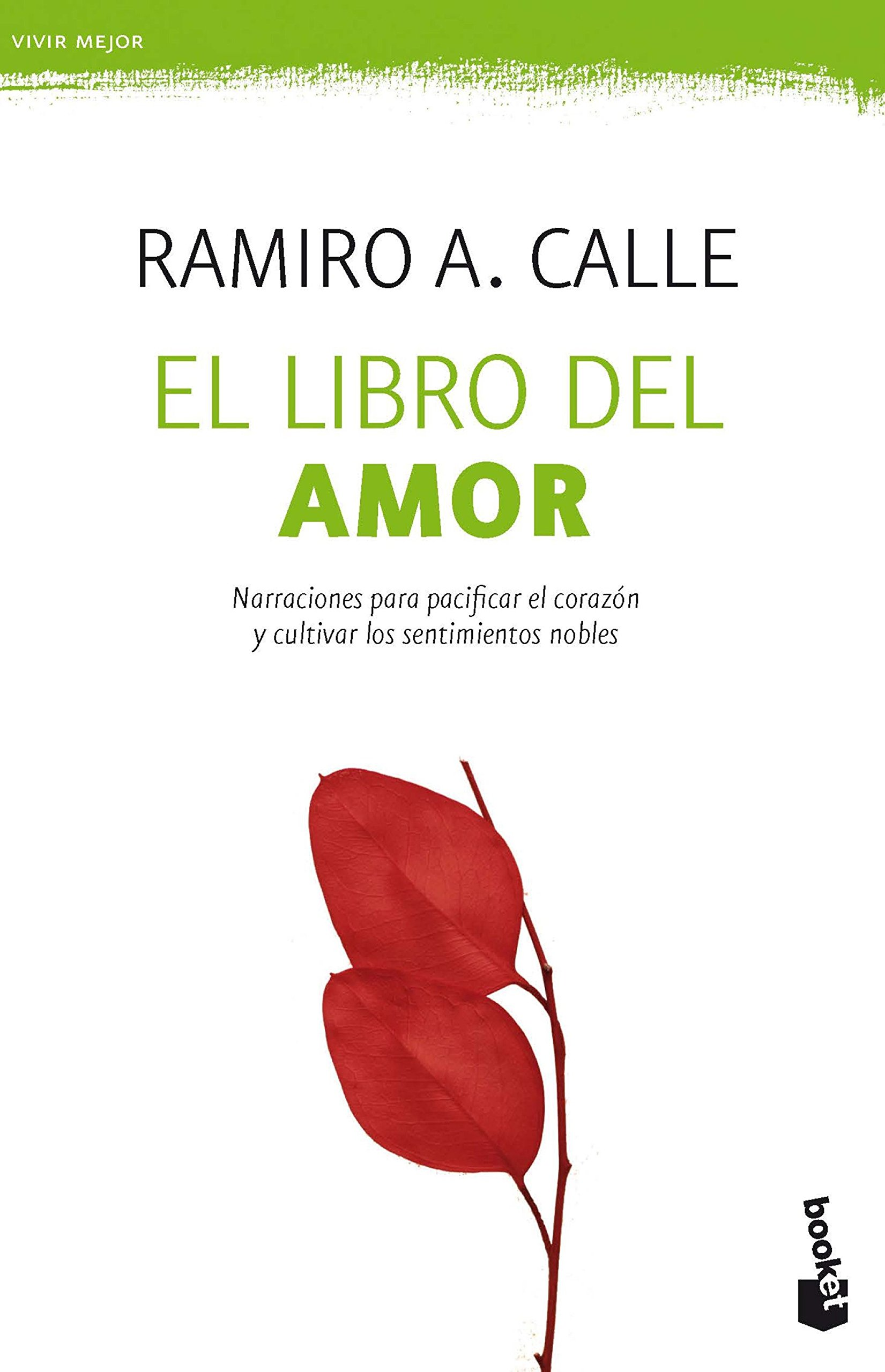 El libro del amor: 1 (Prácticos): Amazon.es: Ramiro A. Calle ...
