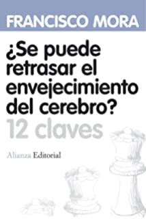 ¿Se puede retrasar el envejecimiento del cerebro? / Is it Possible to Delay the