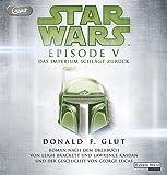 Star Wars™ - Episode V - Das Imperium schlägt zurück: Roman nach dem Drehbuch von Leigh Brackett und Lawrence Kasdan und der Geschichte von George Lucas (Filmbücher, Band 6)