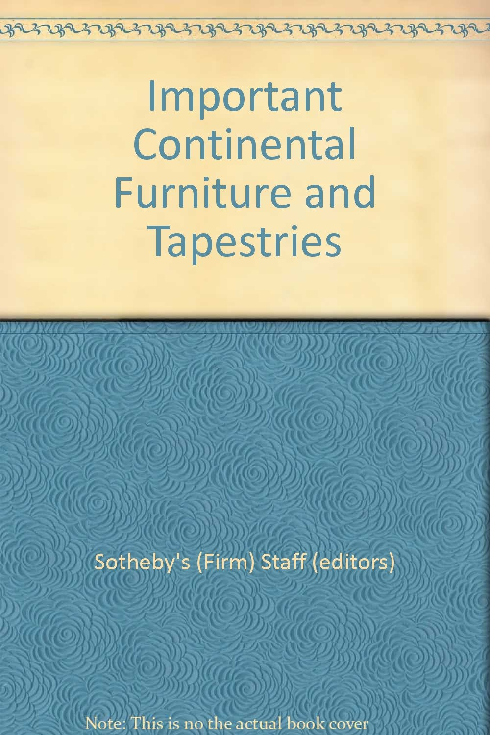 Read Online Important Continental Furniture and Tapestries pdf epub