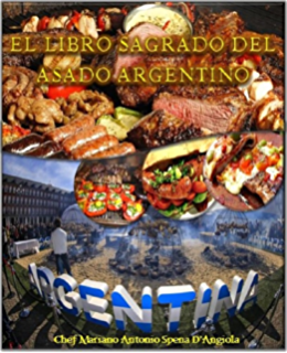 El libro del asado argentino (Spanish Edition) - Kindle ...