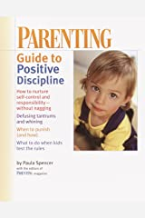 PARENTING: Guide to Positive Discipline Kindle Edition