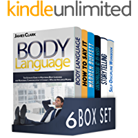 Body Language 6 in 1 Box Set : Body Language, 10 Strategies to Become an Effective and Clear Communicator, Warren Buffett, Mindfulness, Storytelling, Self-Discipline Workbook