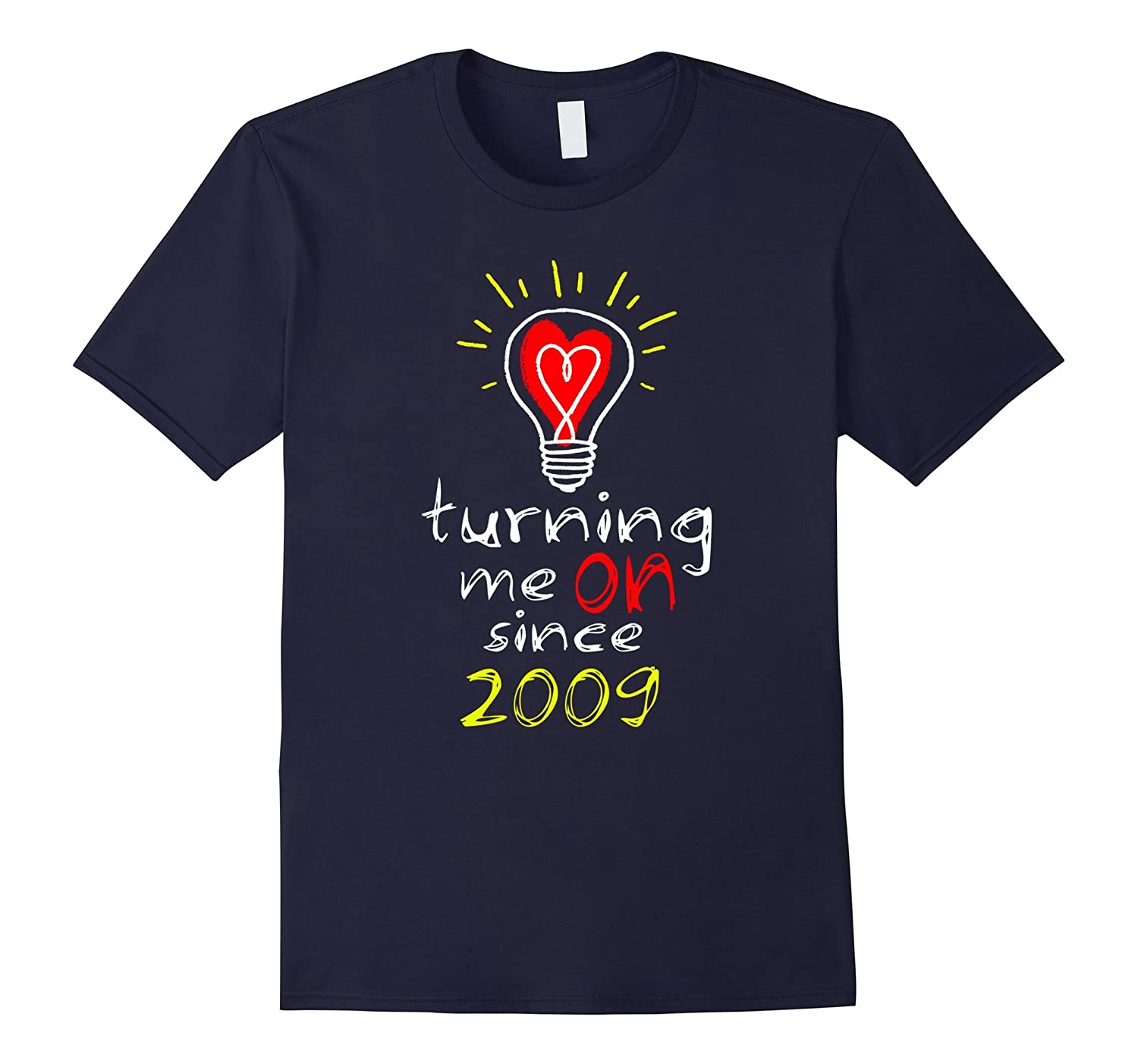 8th Wedding Anniversary T-Shirt Turning Me on Since 2009