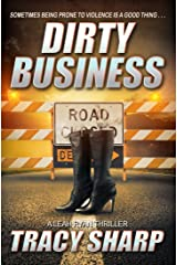 Dirty Business (The Leah Ryan Thrillers Book 3) Kindle Edition
