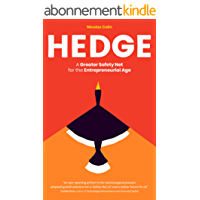 Hedge: A Greater Safety Net for the Entrepreneurial Age (English Edition)