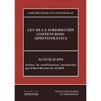 Ley de la Jurisdicción Contencioso-administrativa (Edición básica en formato A4): Actualizada, incluyendo la última…