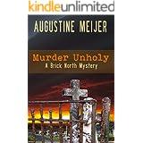 Murder Unholy (Brick North Mysteries Book 2)