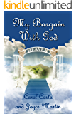 My Bargain with God