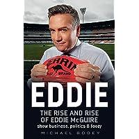 Eddie: The rise and rise of Eddie McGuire
