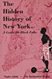 The Hidden History of New York