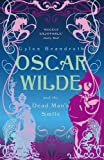 Oscar Wilde and the Dead Man's Smile: Oscar Wilde Mystery: 3