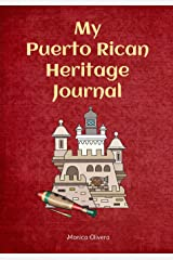 My Puerto Rican Heritage Journal: Heritage Journals Series Paperback