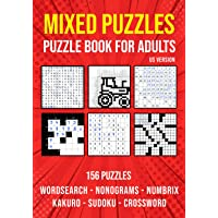 Variety Activity Puzzle Book for Adults: Sudoku, Nonogram, Word Search, Crossword, Kakuro & Numbrix Mixed Puzzlebook…