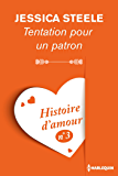 Tentation pour un patron - Histoire d'amour nº 3 (Coup de coeur)