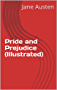 Pride and Prejudice (Illustrated) (English Edition)